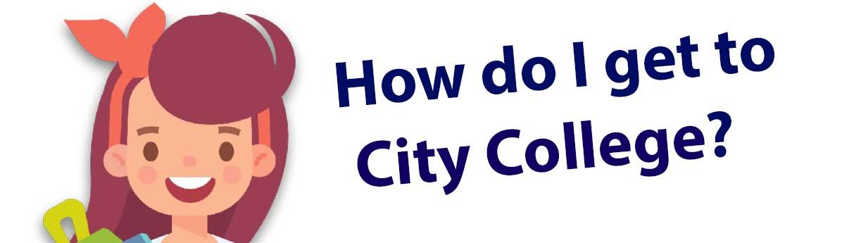 How do I get to City College?