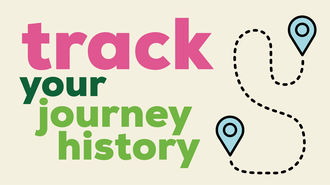 Track your journey history